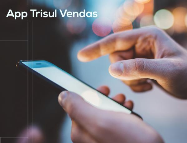App Trisul Vendas: nosso portfólio em suas mãos
